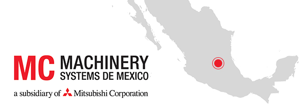 MC Machinery Systems Announces Opening of Subsidiary in Mexico
