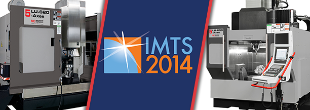 At IMTS 2014: 5-Axis Milling Machines LU-620 and LU-800 from MC Machinery Systems